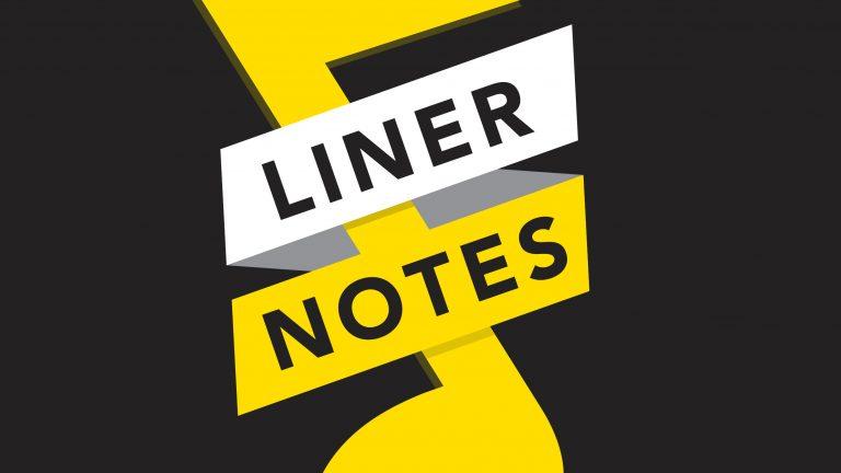 Liner Notes Logo V3 (Black BG)