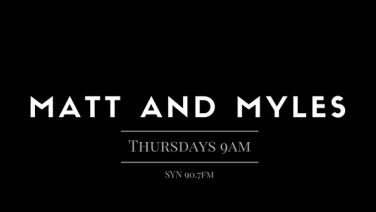 Matt & Myles
