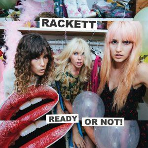 Rackett - Ready Or Not
