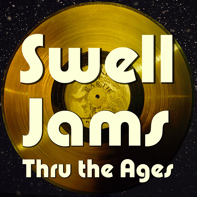 Swell20Jams20-20Thru20the20Ages20-20logo20record20-20upload.png