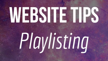 Website20Tips20Playlisting.png