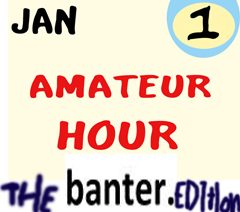 amateur20hour20banter20edition.jpg