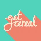 Get Cereal